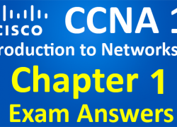CCNA 1 Introduction to Networks Ver 6.0 – ITN Chapter 1 Exam Answers