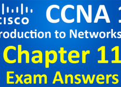 CCNA 1 Introduction to Networks Ver 6.0 – ITN Chapter 11 Exam Answers